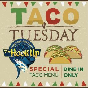 Hook Up Taco Tuesdays @ Hook Up Restaurant